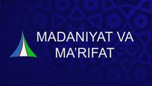 Канал Madaniyat va Ma`rifat